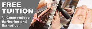 Cosmetology programs eligible for FREE Tuition