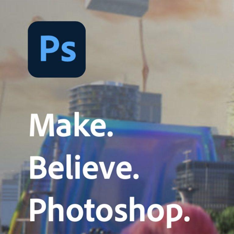 Make. Believe. Photoshop.