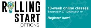 Rolling Start Options 10 week class information